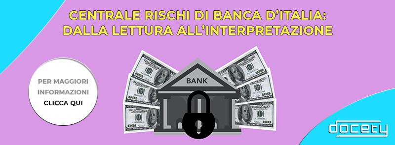 Centrale rischi di banca d'Italia: dalla lettura all'interpretazione
