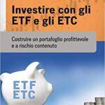 Guida a Etf ed Etc: il libro di Gabriele Bellelli